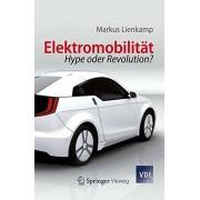 Markus Lienkamp - Elektromobilität: Hype oder Revolution? (VDI-Buch) (German Edition) - Preis vom 02.04.2020 04:56:21 h