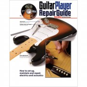 Hal Leonard The Guitar Player Repair Guide Dan Erlewine