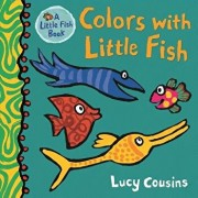 Colors with Little Fish/Lucy Cousins