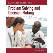 ProblemSolving and Decision Making by Jeff Butterfield
