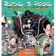 Rose Is Rose Running on Alter Ego: A Rose Is Rose Collection, Paperback/Pat Brady