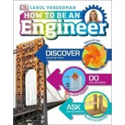 How to Be an Engineer, Hardcover