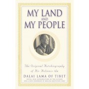My Land and My People: The Original Autobiography of His Holiness the Dalai Lama of Tibet, Paperback