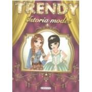 Trendy Model - Istoria Modei