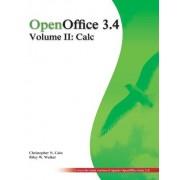 Openoffice 3.4 Volume II: Calc: Black and White