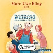 Hörbuch Hamburg Der Tag, an dem der Opa den Wasserkocher auf den Herd gestellt hat