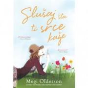 Megi Olderson - SLUŠAJ ŠTA TI SRCE KAŽE