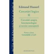 Cercetări logice II – partea a doua-Cercetări asupra fenomenologiei şi teoriei cunoaşterii