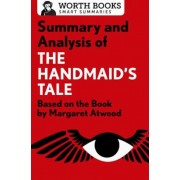 Summary and Analysis of the Handmaid's Tale: Based on the Book by Margaret Atwood, Paperback