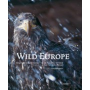 Fotoboek Wild Europe: Ongerepte natuur in Europa - van de Azoren tot de Oeral   Lannoo