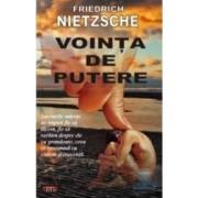 Vointa de putere - Friedrich Nietzsche