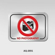 Stainless Steel No Photography Signboard for Maintaining confidentiality and Security of Your Premises Self Adhesive Wat