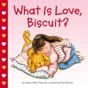 What Is Love, Biscuit?, Hardcover
