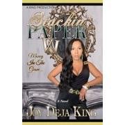 Stackin' Paper Part 6...: Money In The Grave, Paperback/Joy Deja King