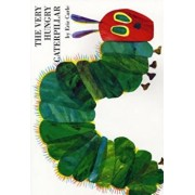 Very Hungry Caterpillar, Paperback/Eric Carle