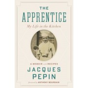 The Apprentice: My Life in the Kitchen, Paperback