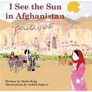 I See the Sun in Afghanistan, Hardcover/Dedie King