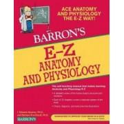 Barrons E-Z Anatomy and Physiology