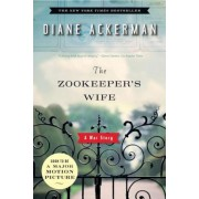 The Zookeeper's Wife: A War Story, Paperback
