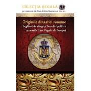 Originile dinastiei Romane. Legaturi de sange si inrudiri politice cu marile case regale ale Europei/Dan Silviu Boerescu