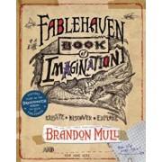 Fablehaven Book of Imagination, Paperback/Brandon Mull