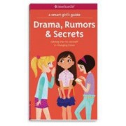 A Smart Girls Guide Drama Rumors and Secrets Staying True to Yourself in Changing Times