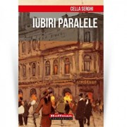 Iubiri paralele/Cella Serghi