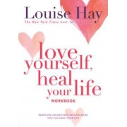Love Yourself Heal Your Life Workbook