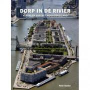 Dorp in de rivier - Peter Bakker