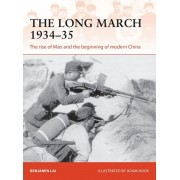 The Long March 1934-35: The Rise of Mao and the Beginning of Modern China, Paperback/Benjamin Lai