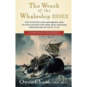 The Wreck of the Whaleship Essex, Paperback/Owen Chase