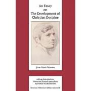 An Essay on the Development of Christian Doctrine, Hardcover/John Henry Newman