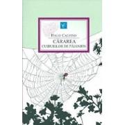 Cararea cuiburilor de paianjen/Italo Calvino