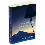 Istorie si taina la muntele Athos/Vasile Andru