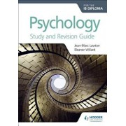 Psychology for the Ib Diploma Study and Revision Guide, Paperback/Rafael Angel