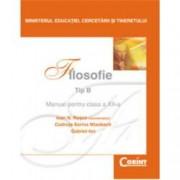 Filosofie. Manual pentru clasa a XII-a Tip B
