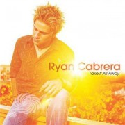 Video Delta Cabrera,Ryan - Take It All Away - CD