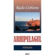 Arhipelagul - Radu Ciobanu