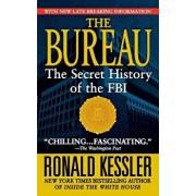 Bureau: The Secret History of the FBI, Paperback/Ronald Kessler