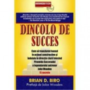 Dincolo de succes. Cum sa transformi haosul in actiuni constructive si indoiala in directie clara folosind Piramida Succ