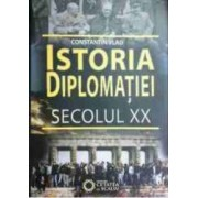 Istoria Diplomatiei. Secolul Xx - Constantin Vlad