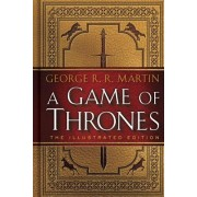 A Game of Thrones The 20th Anniversary Illustrated Edition A Song of Ice and Fire Book One
