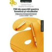 700 DE EXERCITII PENTRU FONETICA SI VOCABULAR.