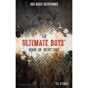 The Ultimate Boys Book of Devotions: 365 Daily Devotions, Paperback