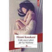 Cele zece iubiri ale lui Nishino - Hiromi Kawakami