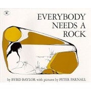 Everybody Needs a Rock, Paperback/Byrd Baylor