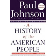 A History of the American People, Paperback/Paul Johnson