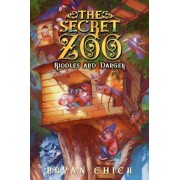 The Secret Zoo: Riddles and Danger, Paperback/Bryan Chick
