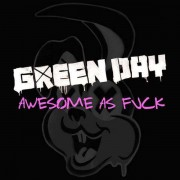 Green Day - Awesome as Fuck (0093624961093) (1 CD + 1 DVD)