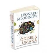 Odiseea umana. De la viata in copaci la intelegerea cosmosului/Leonard Mlodinow